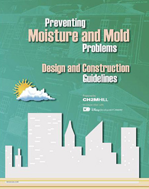 Preventing Moisture and Mold Problems - Design & Construction Guidelines